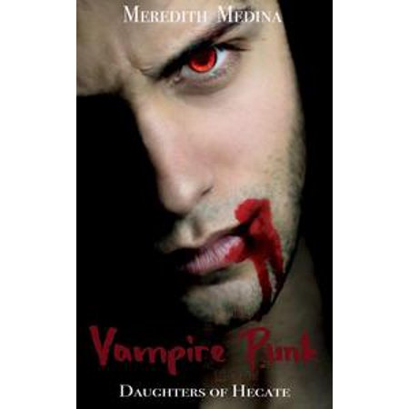 Vampire Punk: A Daughters of Hecate Companion Novella