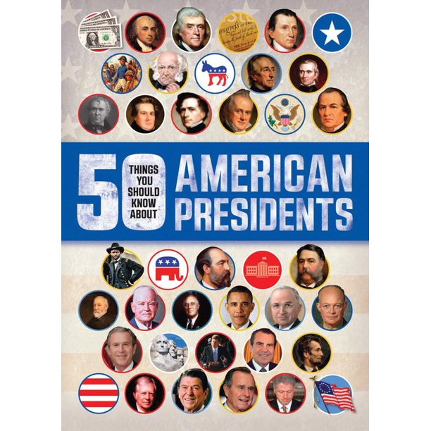 50 Things You Should Know about: 50 Things You Should Know about American Presidents (Paperback)