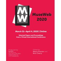 MuseWeb 2020: Selected Papers and Proceedings from a Virtual International Conference (Paperback)