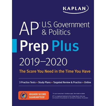 AP U.S. Government & Politics Prep Plus 2019-2020 : 3 Practice Tests + Study Plans + Targeted Review & Practice +
