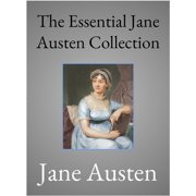 The Essential Jane Austen Collection - eBook