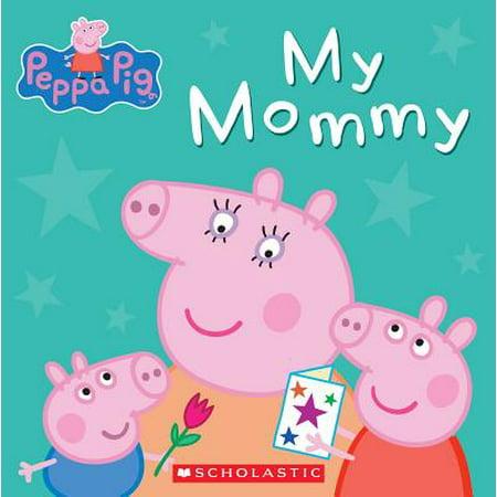 My Mommy (Board Book)