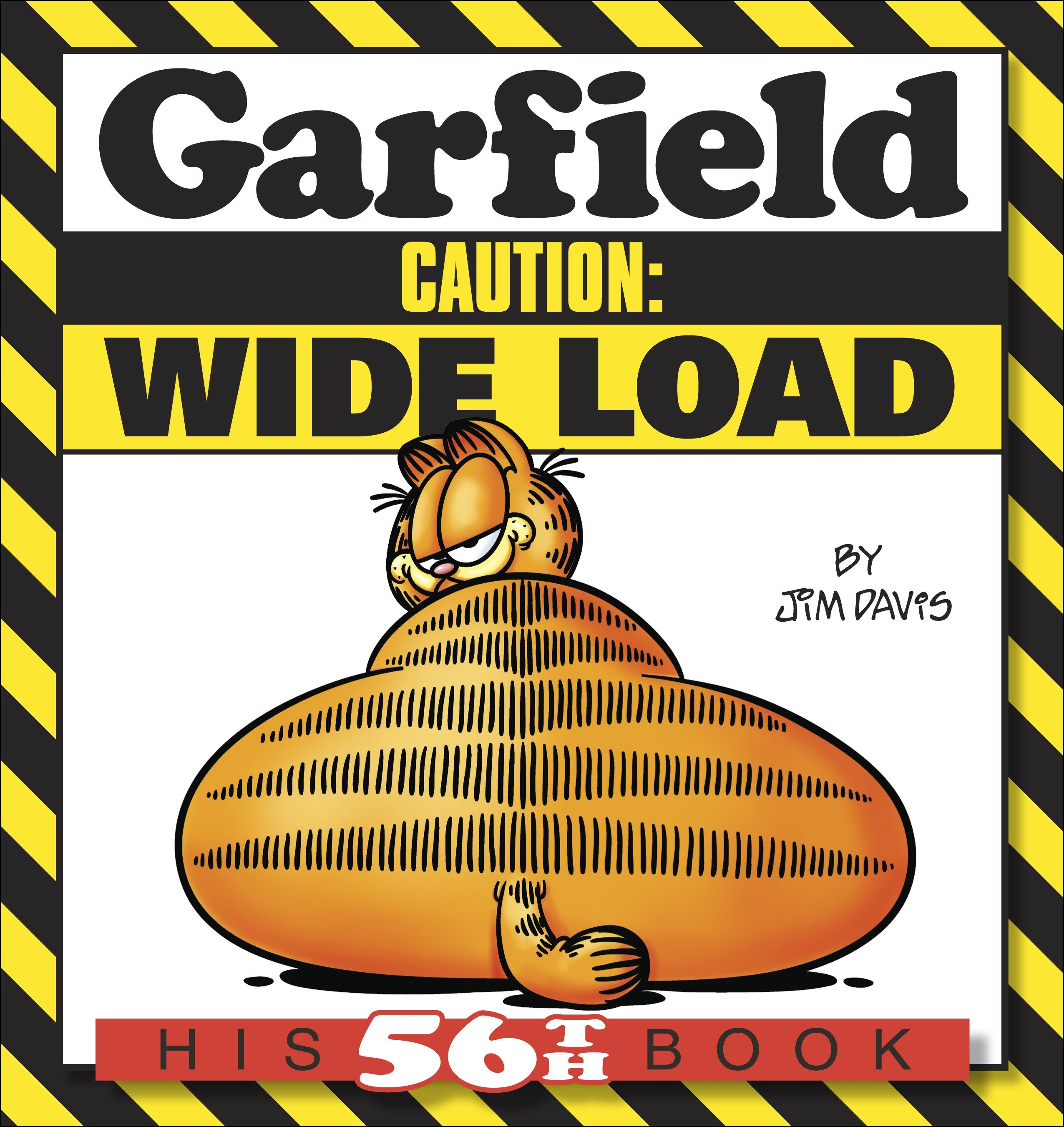 Garfield Caution: Wide Load : His 56th Book