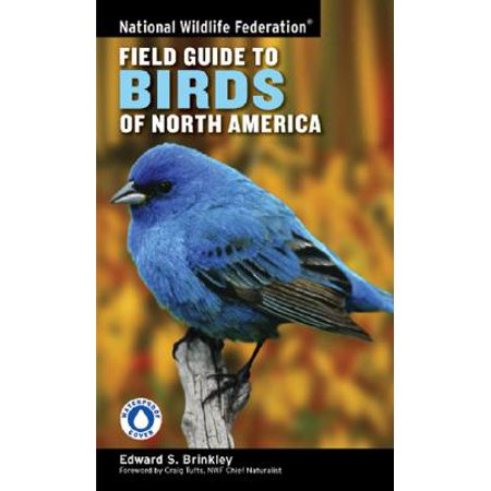 National Wildlife Federation Field Guide to Birds of North