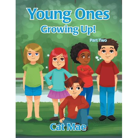 Young Ones Growing Up! Part Two - eBook
