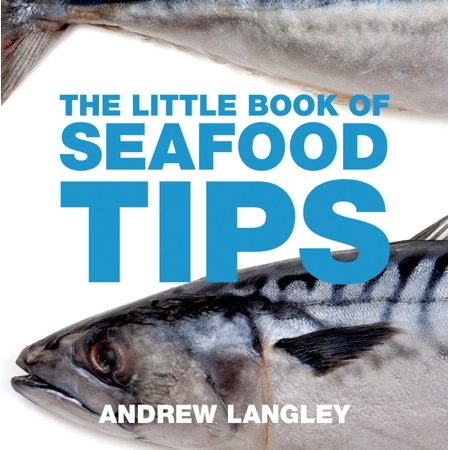 The Little Book of Seafood Tips
