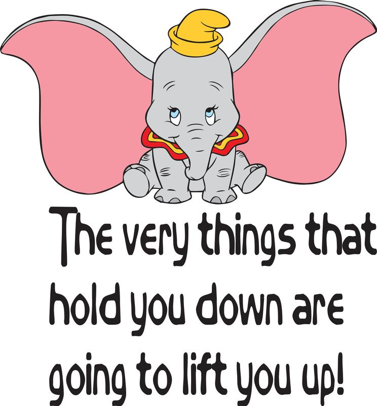 The Very Things That Hold You Down Are Going To Life You Up ! Dumbo Disney Baby Nursery Room Kid Childrens Girl Boy Picture Art Mural Custom Wall Decal Vinyl Sticker Art 15 Inches X 20 Inches