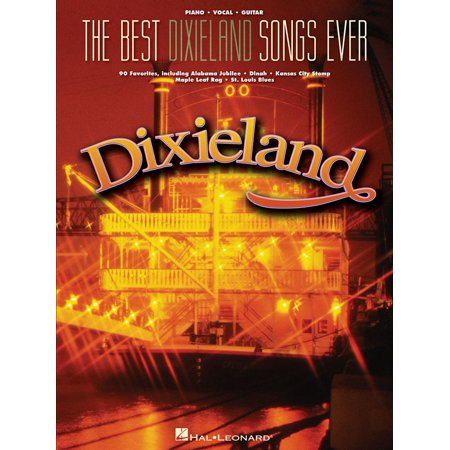 The Best Dixieland Songs Ever - eBook (Dixieland Sheet Music)