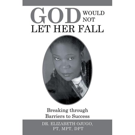 God Would Not Let Her Fall - eBook