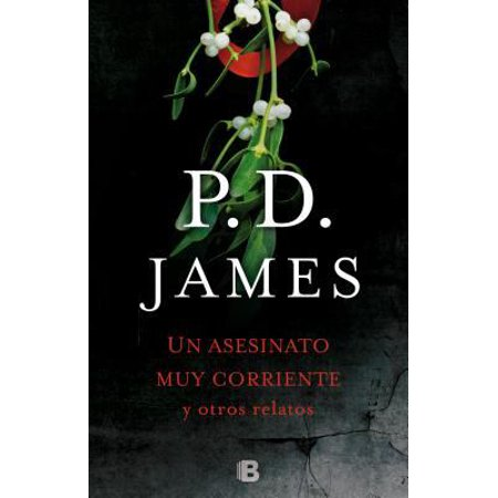 Un Asesinato Muy Corriente Y Otros Relatos   The Mistletoe Murder And Other Stories