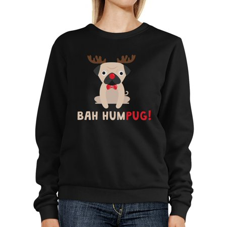Bah Humpug Sweatshirt Cute Pullover Fleece For Pug Owner