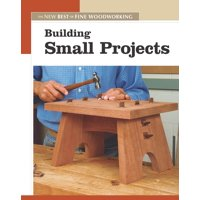 New Best of Fine Woodworking: Building Small Projects (Paperback)