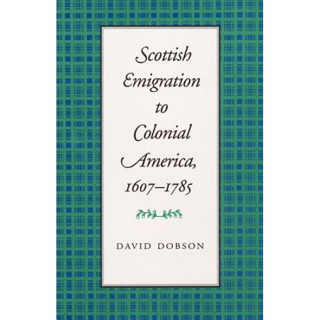 Scottish Emigration to Colonial America,