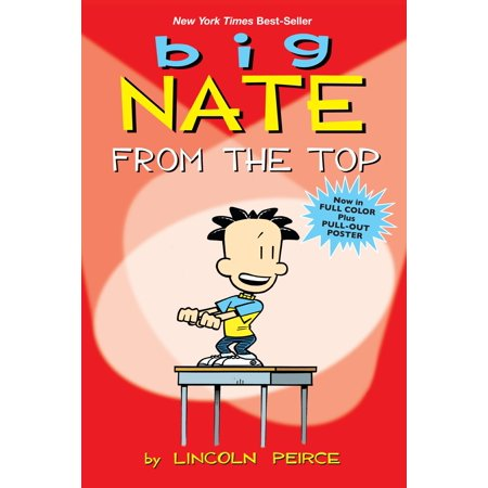 Big Nate: From the Top (Paperback)