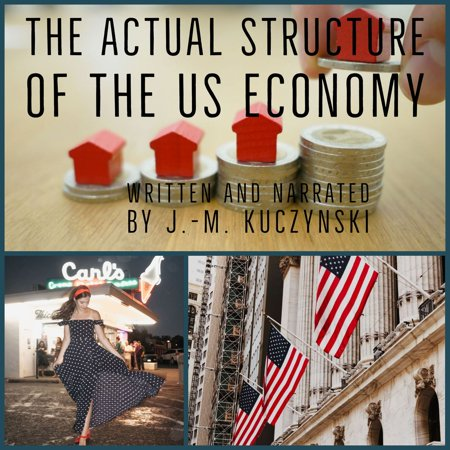 The Actual Structure of the US Economy - (Best Economies In The Us)