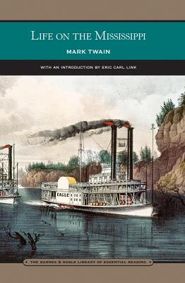 Life on the Mississippi (Barnes & Noble Library of Essential Reading)