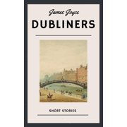 James Joyce: Dubliners (English Edition) - eBook