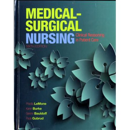 Medical Surgical Nursing  Clinical Reasoning In Patient Care