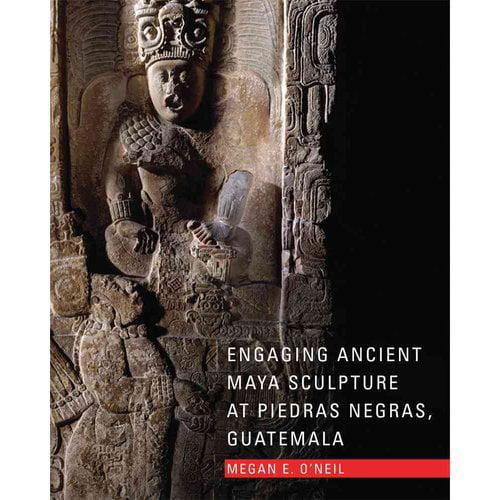 Engaging Ancient Maya Sculpture at Piedras Negras, Guatemala