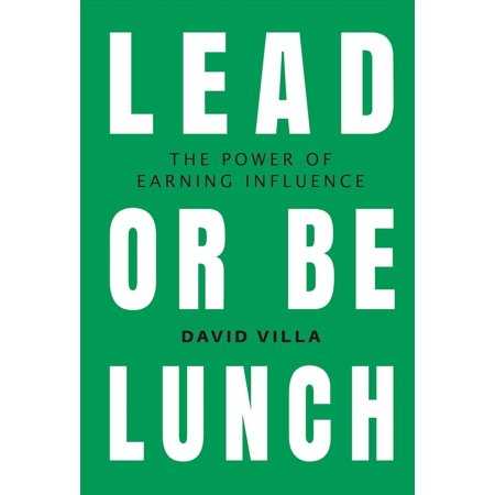 Lead or Be Lunch : The Power of Earning - Adidas David Villa