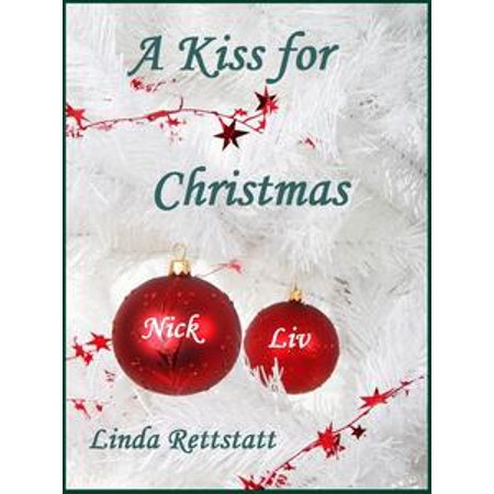 A Kiss for Christmas: A Ladies in Waiting Epilogue Short Story - - Ladies In Waiting