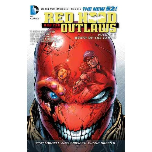 Red Hood and the Outlaws 3: Death of the Family (The New 52)