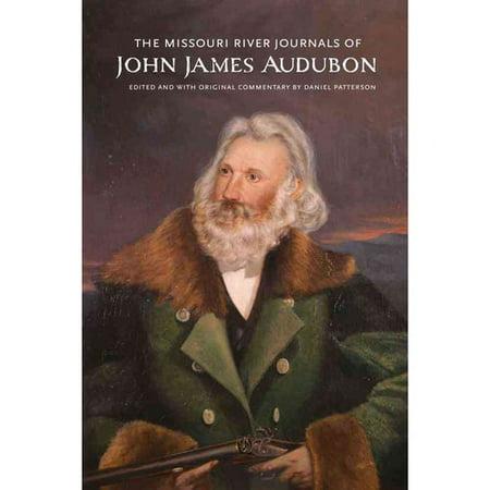 The Missouri River Journals Of John James Audubon