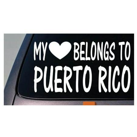 My heart belongs to Puerto Rico *D874* sticker decal Puerto Rico Decal Sticker