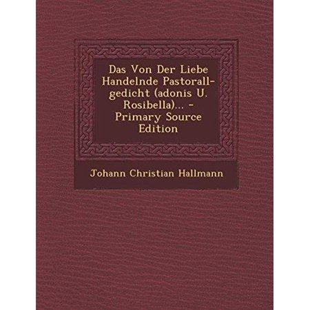 Das Von Der Liebe Handelnde Pastorall Gedicht Adonis U Rosibella