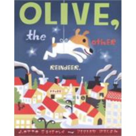 - OLIVE THE OTHER REINDEER
