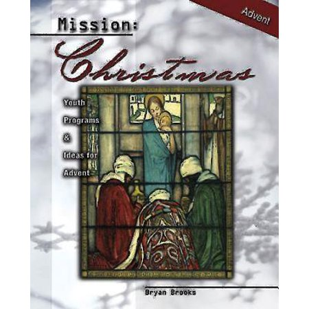 Mission: Christmas : Youth Programs and Ideas for Advent - Halloween Program Ideas