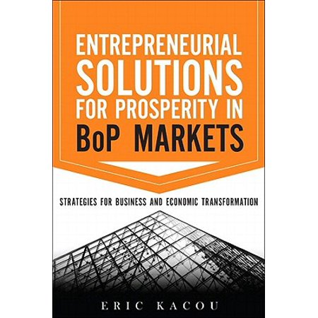 Entrepreneurial Solutions for Prosperity in BoP Markets - eBook