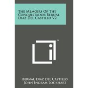 The Memoirs of the Conquistador Bernal Diaz del Castillo V2