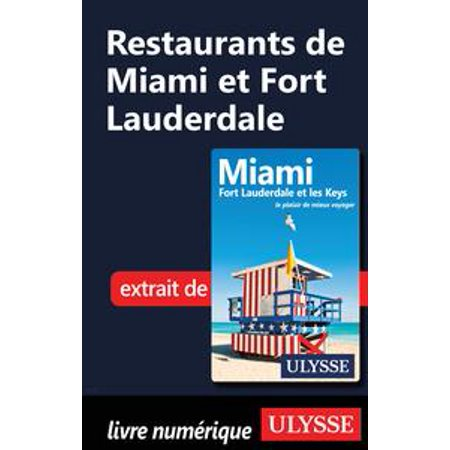Restaurants de Miami et Fort Lauderdale - eBook