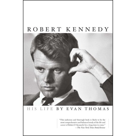 Robert Kennedy : His Life