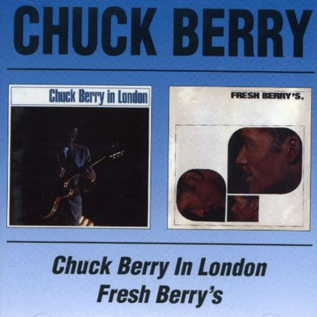 Chuck Berry in London / Fresh Berry's (Chuck Berry Best Of)