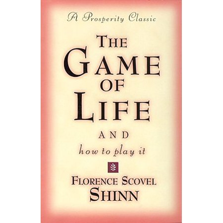 Game of Life and How to Play It (Life Is A Game And How To Play It)