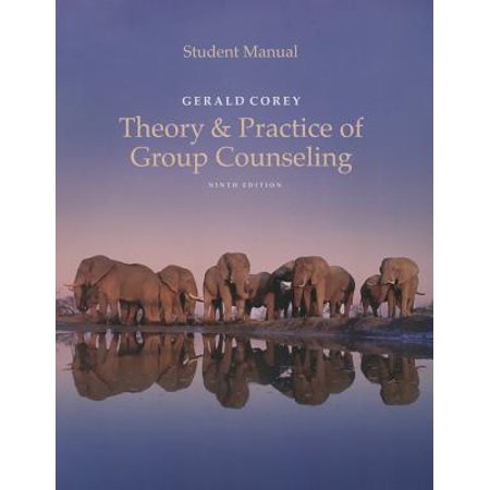 Student Manual for Corey's Theory and Practice of Group