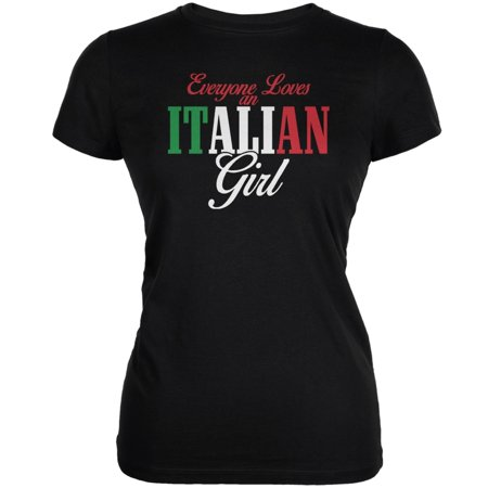 Italian Girl (Everyone Loves An Italian Girl Black Juniors Soft T-Shirt)