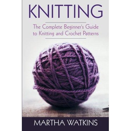 Knitting: Knitting and Crochet Patterns Guide - Walmart.com