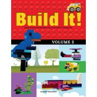 Brick Books: Build It! Volume 2: Make Supercool Models with Your Lego(r) Classic Set (Paperback)