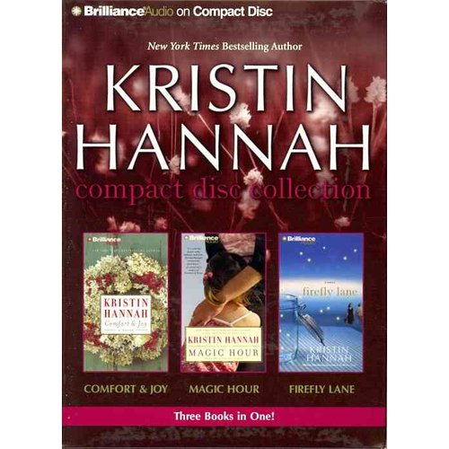 Kristin Hannah Compact Disc Collection: Comfort & Joy / Magic Hour / Firefly Lane