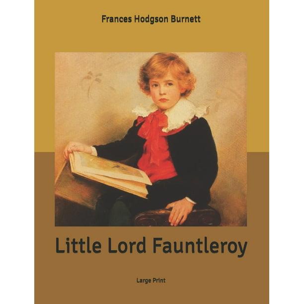 Little Lord Fauntleroy Large Print Paperback Walmart Com Walmart Com