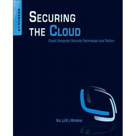 Securing the Cloud : Cloud Computer Security Techniques and