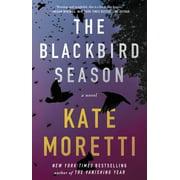 The Blackbird Season : A Novel