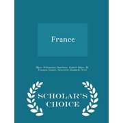 France - Scholar's Choice Edition