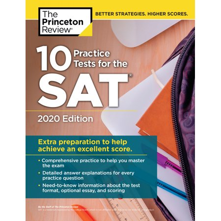 10 Practice Tests for the SAT, 2020 Edition : Extra Preparation to Help Achieve an Excellent