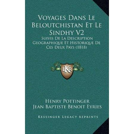 Voyages Dans Le Beloutchistan Et Le Sindhy V2: Suivis de La Description Geographique Et Historique de Ces Deux Pays (1818) - image 1 de 1