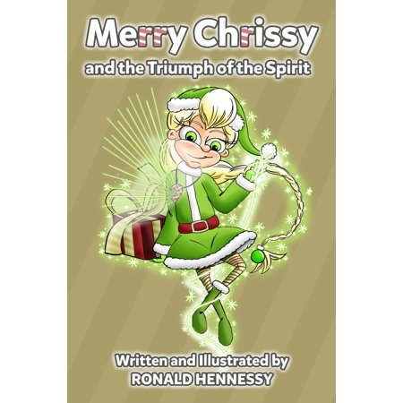 Merry Chrissy and the Triumph of the Spirit - eBook - Chrisspy Halloween