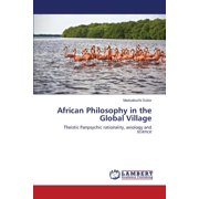 African Philosophy in the Global Village